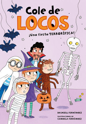 COLE DE LOCOS 4. UNA FIESTA TERRORÍFICA