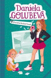 DANIELA GOLUBEVA 2. EL SECRETO DE LAS BEST FRIENDS