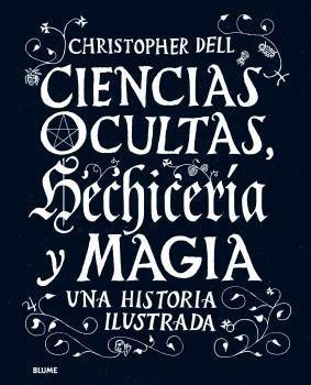 CIENCIAS OCULTAS, HECHICERIA Y MAGIA