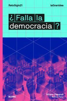 ¿FALLA LA DEMOCRACIA?