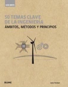 GUIA BREVE. 50 TEMAS DE LA INGENIERIA