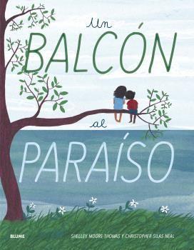 UN BALCÓN AL PARAÍSO