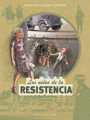 NIÑOS RESISTENCIA, 4 LA ESCALADA