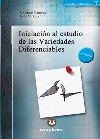 INICIACIÓN AL ESTUDIO DE LAS VARIEDADES DIFERENCIABLES