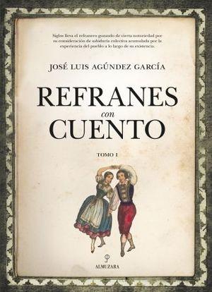 REFRANES CON CUENTO (TOMO I)