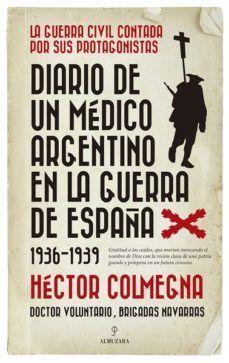 DIARIO DE UN MEDICO ARGENTINO EN LA GUERRA DE ESPAÑA (1936-1939)