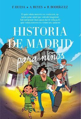 HISTORIA DE MADRID PARA NIÑOS