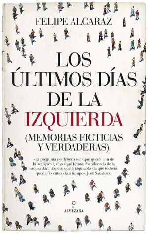 ULTIMOS DIAS DE LA IZQUIERDA, LOS