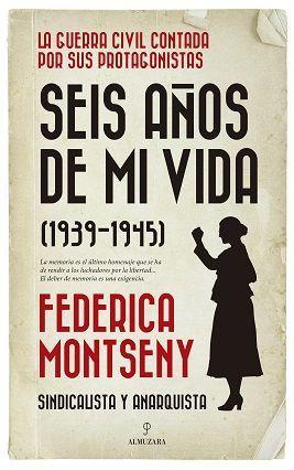 SEIS AÑOS DE MI VIDA (1939-1945)