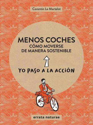 MENOS COCHES: COMO MOVERSE DE FORMA SOSTENIBLE