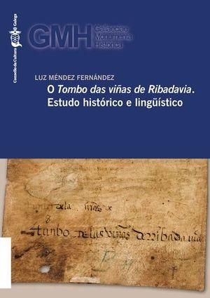 O TOMBO DAS VIÑAS DE RIBADAVIA. ESTUDO HISTORICO E LINGÜISTICO