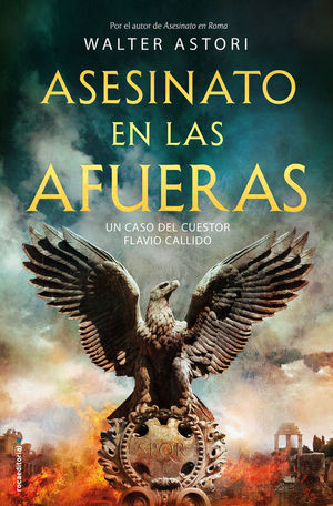 ASESINATO EN LAS AFUERAS. UN CASO DEL CUESTOR FLAVIO CALLIDO