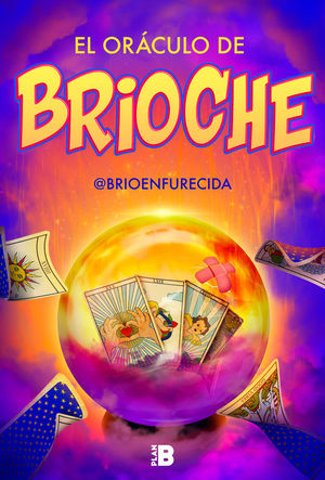 EL ORACULO DE BRIOCHE