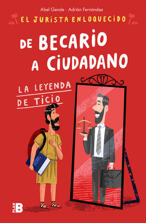 DE BECARIO A CIUDADANO (EL JURISTA ENLOQUECIDO)