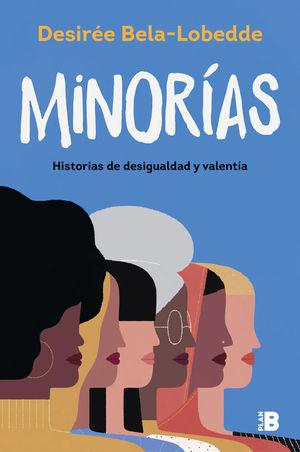 MINORÍAS. HISTORIAS DE DESIGUALDAD Y VALENTÍA