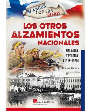 LOS OTROS ALZAMIENTOS NACIONALES: FINLANDIA Y POLONIA (1918-1920)