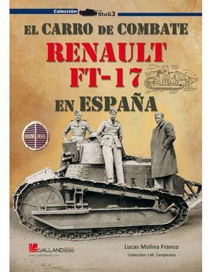 EL CARRO DE COMBATE RENAULT FT-17 EN ESPAÑA