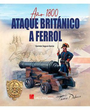 AÑO 1800: ATAQUE BRITANICO A FERROL