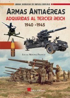 ARMAS ANTIAEREAS ADQUIRIDAS AL TERCER REICH (1940-1945)