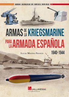 ARMAS DE LA KRIEGSMARINE PARA LA ARMADA ESPAÑOLA (1940-1944)