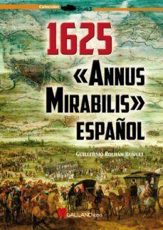 1625: ANNUS MIRABILIS ESPAÑOL