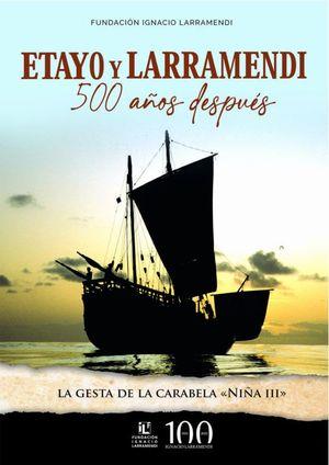 ETAYO Y LARRAMENDI. 500 AÑOS DESPUÉS