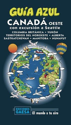 CANADA OESTE (CON EXCURSION A SEATTLE) GUIA AZUL