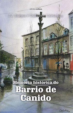 MEMORIA HISTÓRICA DO BARRIO DE CANIDO