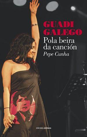 GUADI GALEGO. POLA BEIRA DA CANCIÓN