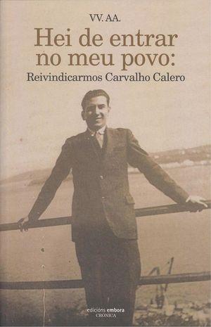 HEI DE ENTRAR NO MEU POVO: REIVINDICARMOS CARVALHO CALERO