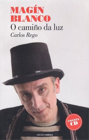 MAGIN BLANCO: O CAMIÑO DA LUZ + CD