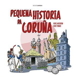 MEMORIA HISTORICA DAS VILAS DA GRAÑA. DA CABANA, BRION E SAN FELIPE