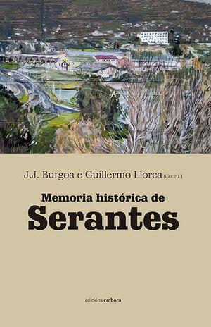 MEMORIA HISTORICA DE SERANTES