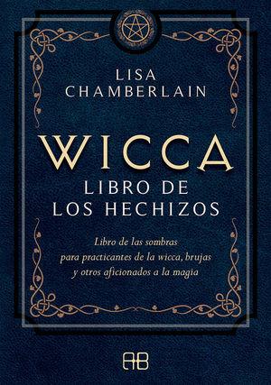 WICCA. LIBRO DE LOS HECHIZOS