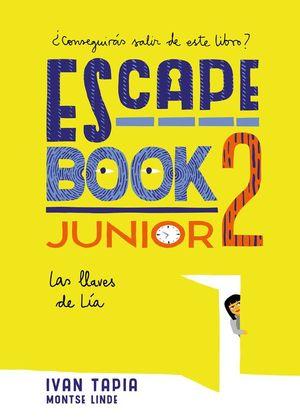 ESCAPE BOOK JUNIOR 2: LAS LLAVES DE LÍA