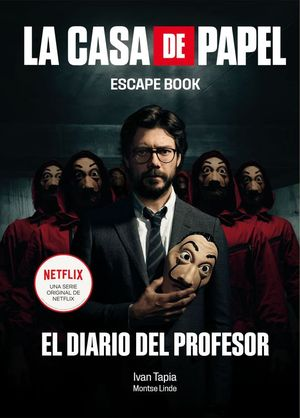 LA CASA DE PAPEL: ESCAPE BOOK