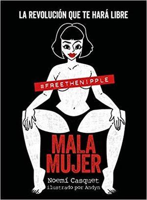 MALA MUJER (PACK NAVIDAD 2019 + GUIA PARA FLIPAR EN COLORINES)