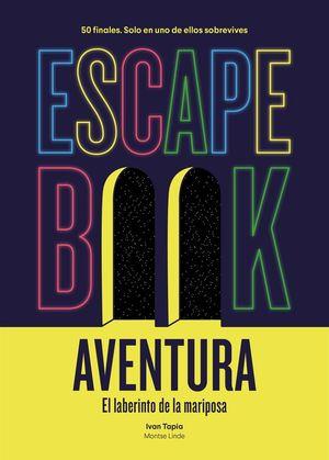ESCAPE BOOK AVENTURA: EL LABERINTO DE LA MARIPOSA