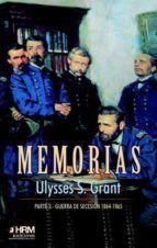MEMORIAS. PARTE 3: GUERRA DE SECESION (1864-1865)