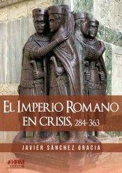 EL IMPERIO ROMANO EN CRISIS 284-363
