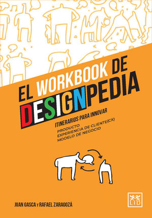 EL WORKBOOK DE DESIGNPEDIA. ITINERARIOS PARA INNOVAR