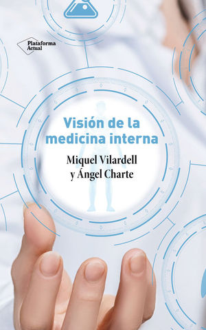 VISION DE LA MEDICINA INTERNA