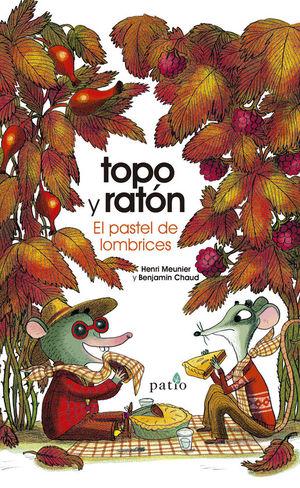 TOPO Y RATON 2: EL PASTEL DE LOMBRICES