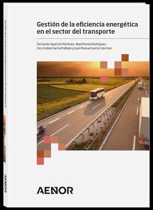 GESTIÓN DE LA EFICIENCIA ENERGÉTICA EN EL SECTOR DEL TRANSPORTE