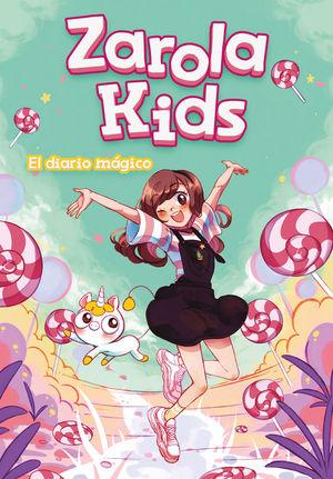 ZAROLA KIDS 1: EL DIARIO MÁGICO