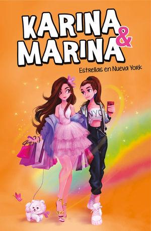KARINA & MARINA 3. ESTRELLAS EN NUEVA YORK