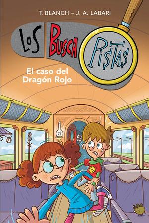 LOS BUSCAPISTAS 11. EL CASO DEL DRAGÓN ROJO