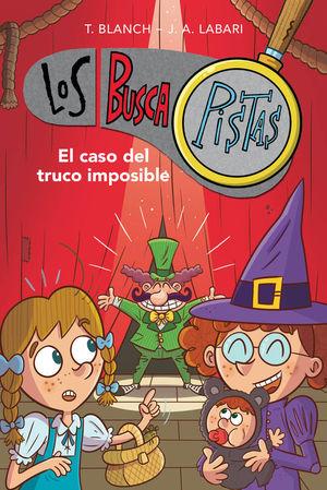 LOS BUSCAPISTAS 12. EL CASO DEL TRUCO IMPOSIBLE