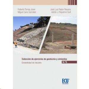 6ºCOLECCIÓN DE EJERCICIOS DE GEOTECNIA Y CIMIENTOS. CUADERNO N.º 6. ESTABILIDAD