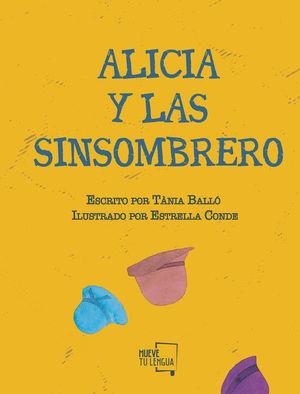 ALICIA Y LAS SINSOMBRERO